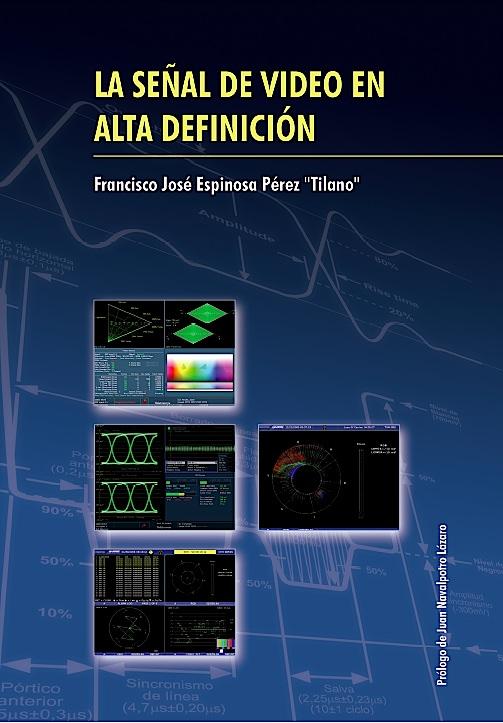 """Presentación del libro """"La señal de vídeo en alta definición"""" el próximo jueves 24 de enero en Sevilla"""