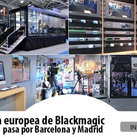 La gira europea de Blackmagic pasa por Barcelona y Madrid