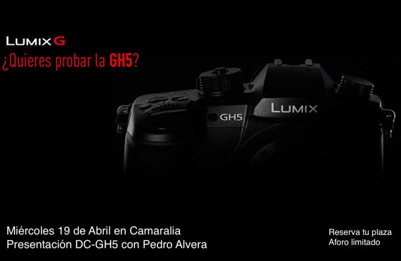 Presentación de DC-GH5 en Camaralia – Miércoles 19 de Abril