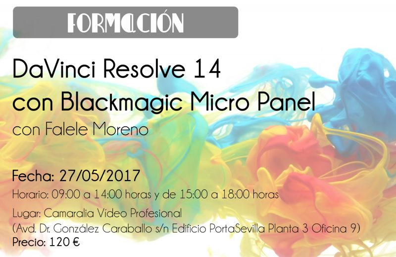 Curso DaVinci Resolve 14 con Blackmagic Micro Panel el 27 de mayo en Camaralia
